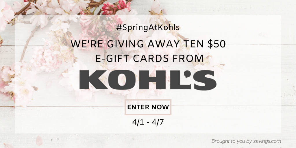 Win a $50 e-gift card from Kohl's.