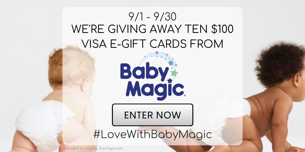 Win a $100 Visa e-gift card from Baby Magic.