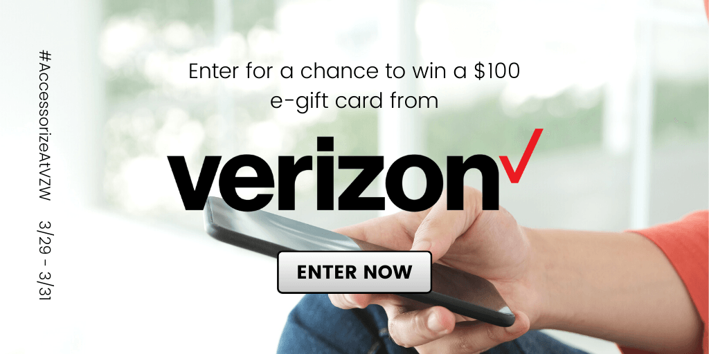 Win a $100 e-gift card to spend at Verizon Wireless!